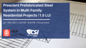 Prescient Prefabricated Steel System in Multi-Family Residential Projects Event Header Image