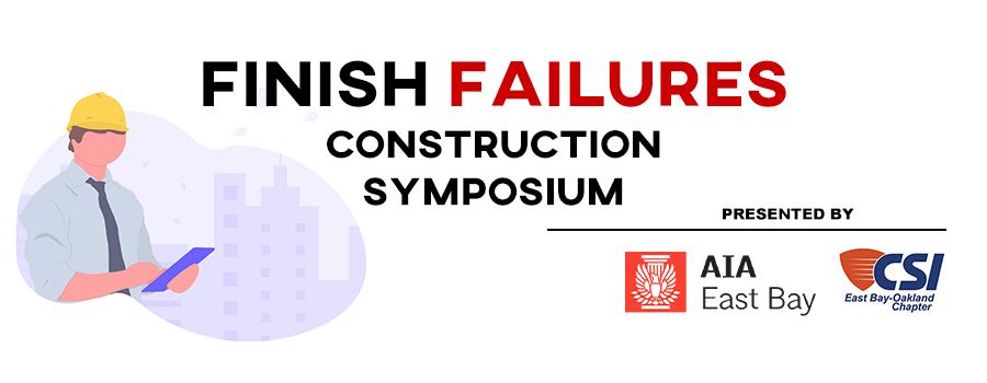 Header image for Finish Failures Construction Symposium